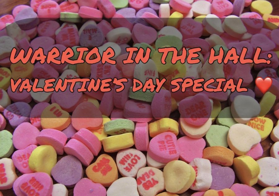 Warrior in the Hall: Valentine's Day Special