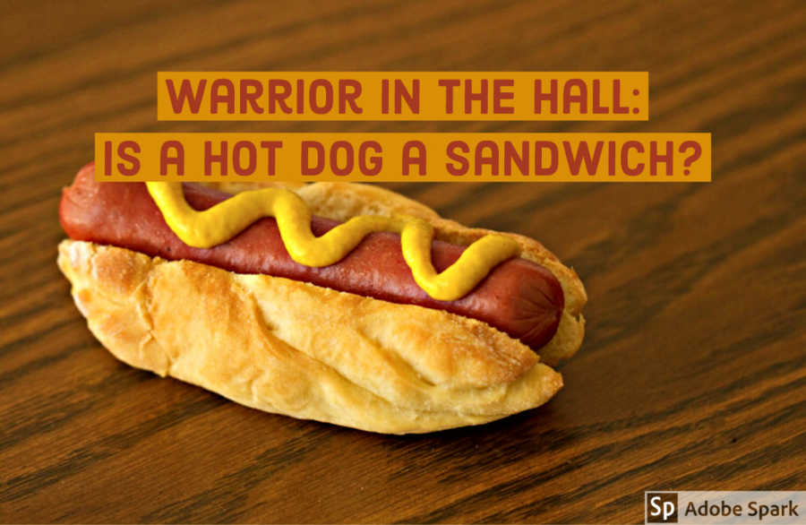 Warrior in the Hall: Is a hot dog a sandwich? [Video]