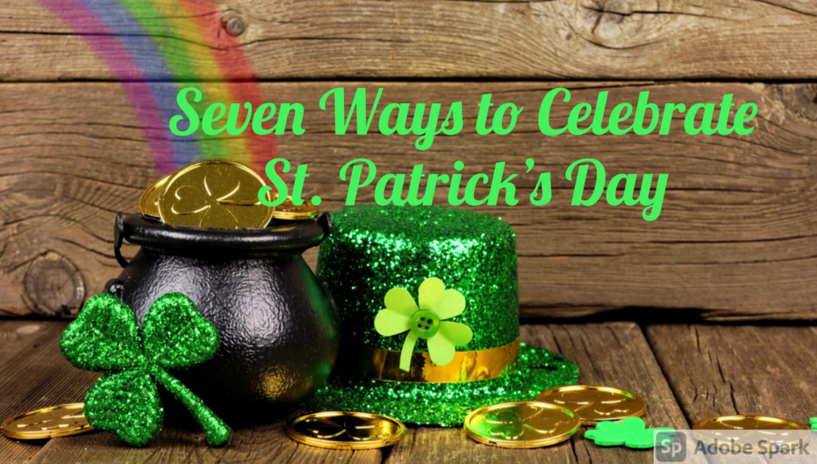 Seven ways to celebrate St. Patrick's Day